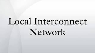Local Interconnect Network