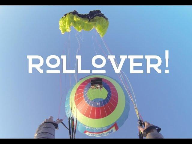Balloon Paraglide Rollover! - Ari in the Air