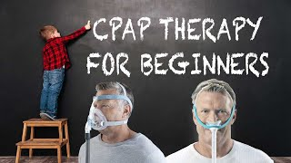 👨🏻🏫 CPAP Therapy For Beginners - 3 Key Tips To Master CPAP Therapy