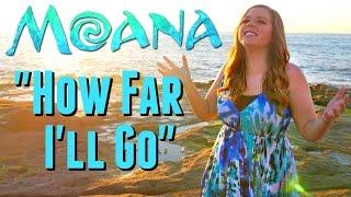 "Moana- ""How Far I'll Go"" (Cover By Sierra Schultzzie) || Original Disney Song by Auli'i Cravalho"