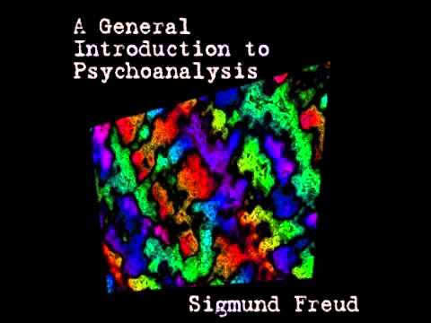 A General Introduction to Psychoanalysis by Sigmund FREUD part (1 of 2)