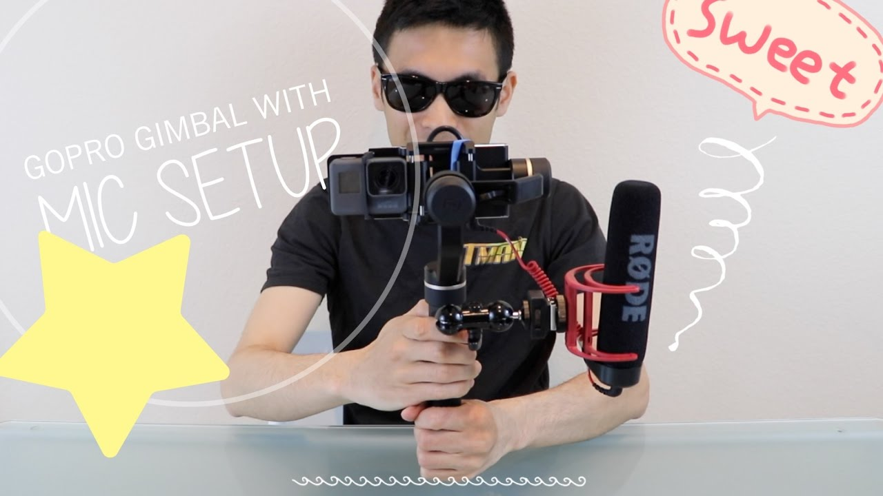 Best Gopro Hero 5 Stabilizer Gimbal With Rode Mic Setup