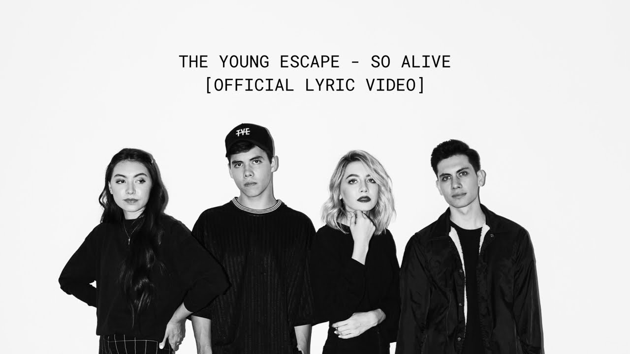 The Young Escape So Alive Official Lyric Video Youtube