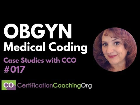OBGYN Coding | LIVE Case Studies With CCO #017
