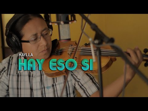 KAYLLA - Hay Eso Si DRA. (video oficial HD)