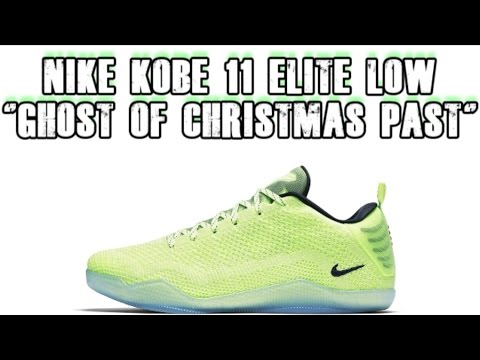 ff4ed4106d05 NIKE KOBE 11 ELITE LOW - GHOST OF CHRISTMAS PAST (A SNEAK PEEK ...