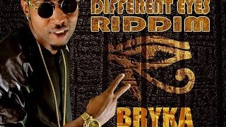 Bryka - Press On [Different Eyes Riddim] June 2016