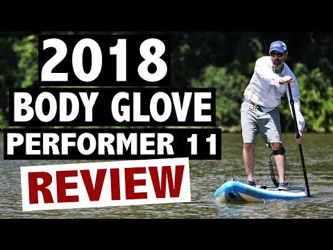 Body Glove Performer 11 Review (2018 Inflatable SUP)