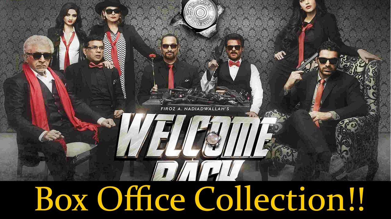 Welcome back box office collection 91 cr bollywood latest news youtube - Box office collection news ...