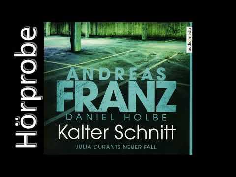 Andreas Franz, Daniel Holbe - Kalter Schnitt #17 (Hörprobe)