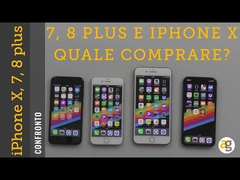 IPhone X O IPhone 8, 7, Plus? Quale Comprare? CONFRONTO