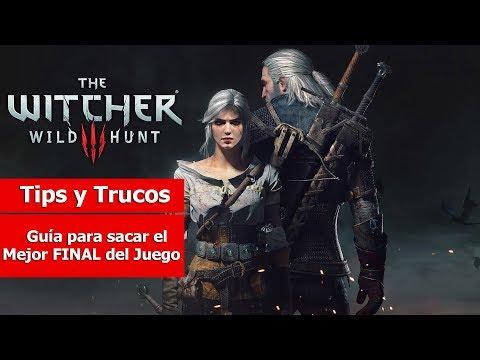 The Witcher III: Wild Hunt   Tips y Trucos    Guía para sacar el Mejor FINAL del Juego