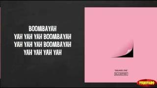 BLACKPINK - BOOMBAYAH Lyrics (easy lyrics)