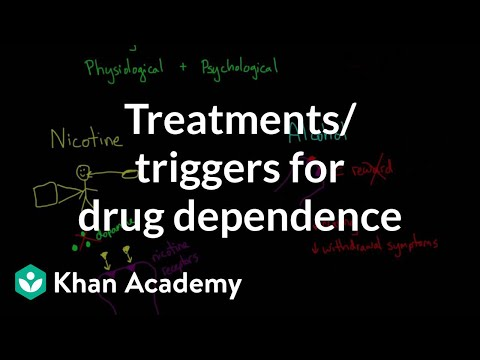 Treatments and triggers for drug dependence | Processing the Environment | MCAT | Khan Academy