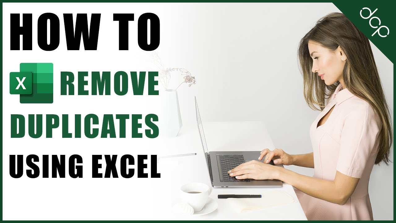 How to Remove Duplicates in Excel 2020
