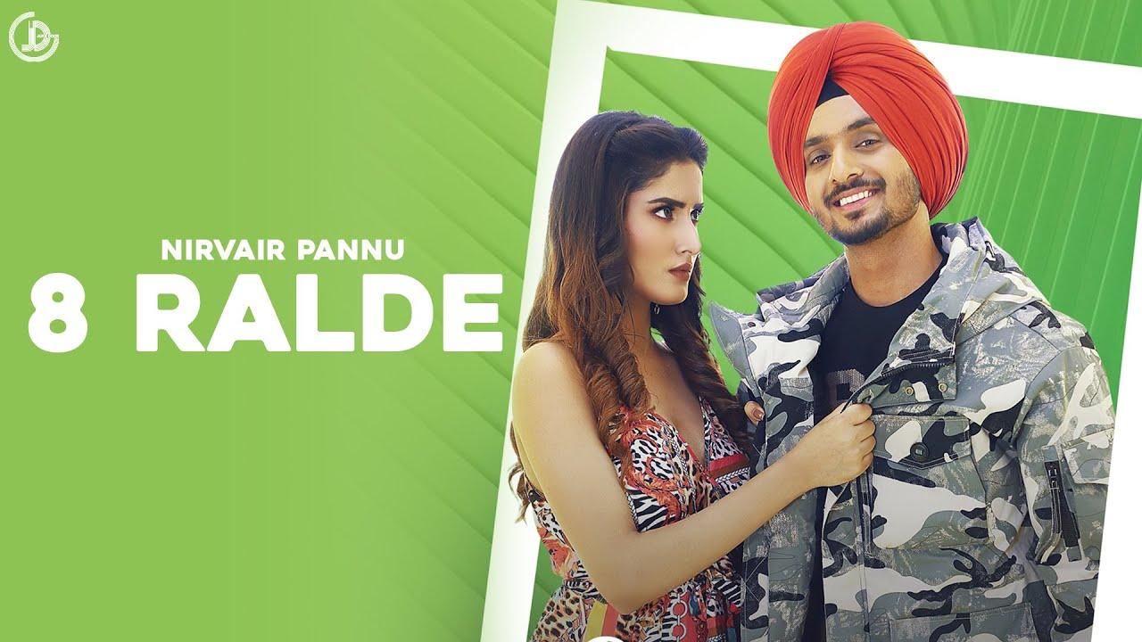 8 Ralde (Full Song) Nirvair Pannu | New Punjabi Song 2021 | Latest Punjabi Song 2021 | Juke Dock
