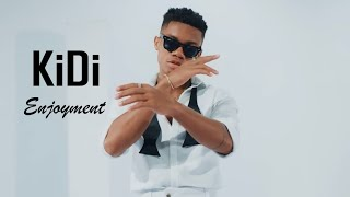KiDi - Enjoyment (Official Video)