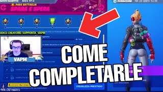 SFIDE SPARA AND SPERA PASS BATTLE SEASON 10 - GUIDE TO HOW COMPLETARLE (FORTNITE)