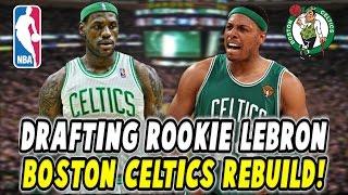 DRAFTING ROOKIE LEBRON JAMES?! 2002 BOSTON CELTICS REBUILD! NBA 2K17 MY LEAGUE