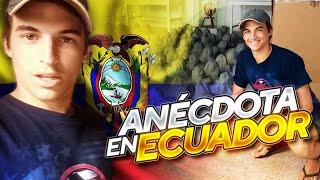 ANÉCDOTA ECUADOR