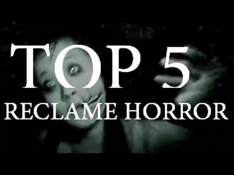 Top 5 RECLAME HORROR