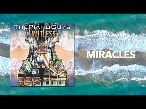 Miracles - The Piano Guys (Audio) - วันที่ 09 Nov 2018