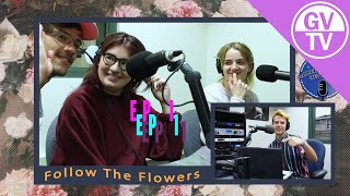 Follow the Flowers - Episode One | Laker Podcast Network