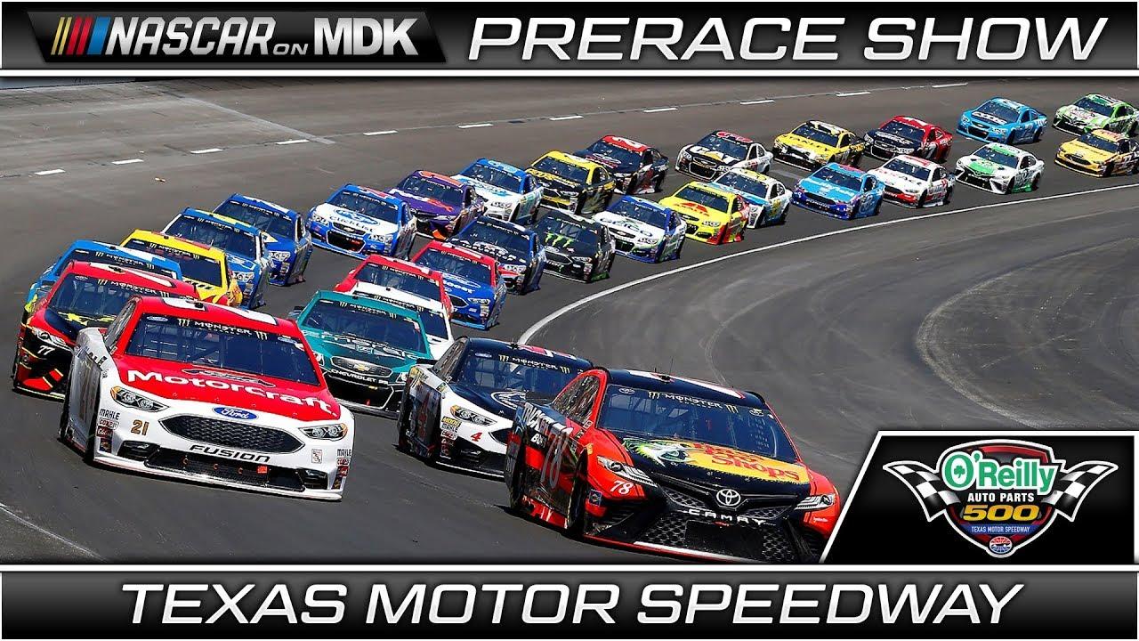 NASCAR On MDK PreRace Show OReilly Auto Parts Texas Motor - Texas motor speedway car show