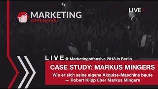 ❌ Case Study: Markus Mingers - Wie er sich eine Akquise-Maschine baute⎜Vortrag von Robert Klipp ❌