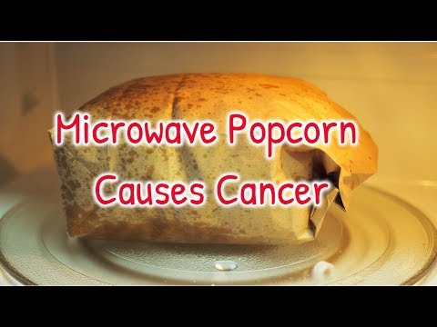 microwave-popcorn-causes-cancer top-things-that-cause-cancer cancer-and-foods-to-avoid