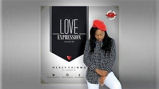 Mercy Chinwo ft  Shady B – Love Expression Offical Lyrics
