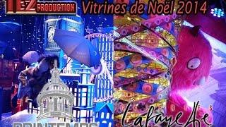 Vitrines de Noël 2014 : Printemps & Galeries Lafayette