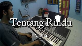 Tentang Rindu - Virzha   Piano Cover by Andre