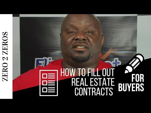 How To Fill Out Real Estate Contracts for Buyers and Sellers Step by Step   Wholesaling Houses