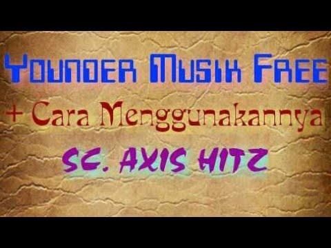 SC. AXIS HITZ | GRATIS YONDER MUSIK | & | PEMANFAATANNYA