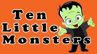 10 Little Monsters ♫ Halloween Songs for Children, Kids & Toddlers ♫ Halloween Kids Song Collection