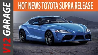 HOT NEWS !! 2018 Toyota Supra Redesign, Rumors And Release Date