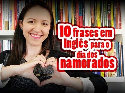 10 Frases Em Inglês Para O Dia Dos Namorados Youtube