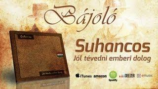 Suhancos - Bájoló (2008)