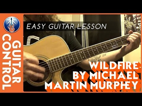 Easy Guitar Lesson on Wildfire by Michael Martin Murphey