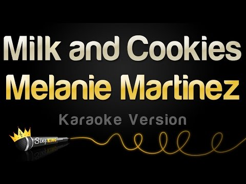 Melanie Martinez - Milk and Cookies (Karaoke Version)