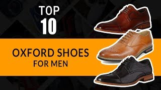 Top 10 Oxford Shoes for Men || Best Shoes Collections