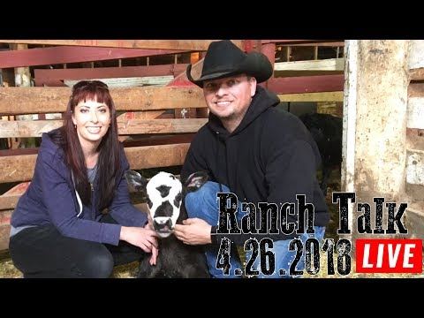 🔴LIVE - Ranch Talk 4-26-18