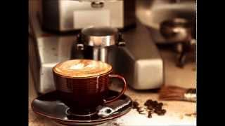 Relax Cappuccino Music Chillout