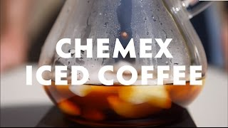 Chemex Iced Coffee
