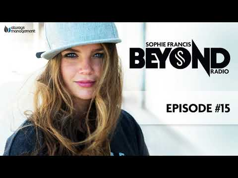 Sophie Francis Beyond Radio #015