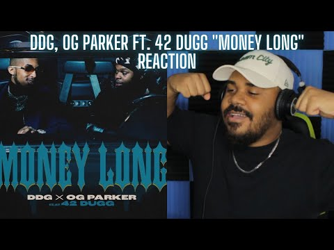 DDG, OG Parker – Money Long (Official Audio) ft. 42 Dugg REACTION
