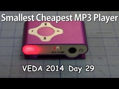Smallest Cheapest MP3 Player - VEDA 2014 Day 29