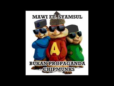 Mawi ft. Syamsul | Bukan Propaganda [OST Desolasi] | Chipmunks