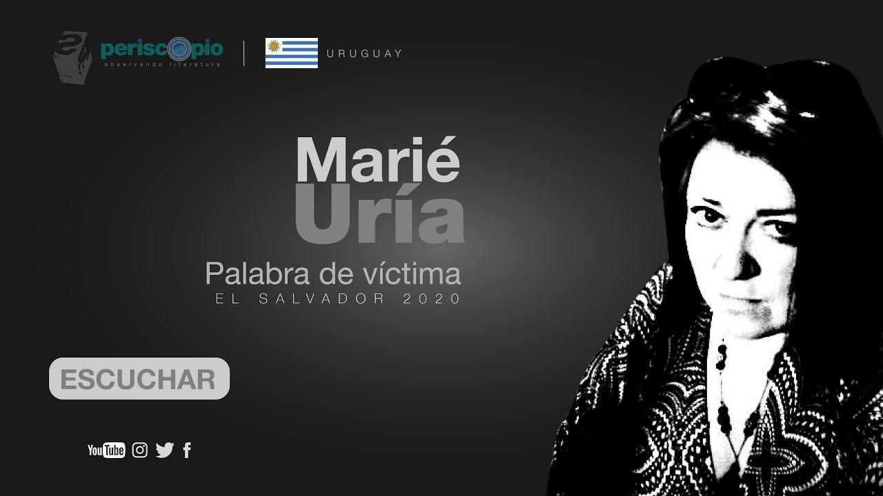 Marié Uría «Palábra de víctima»